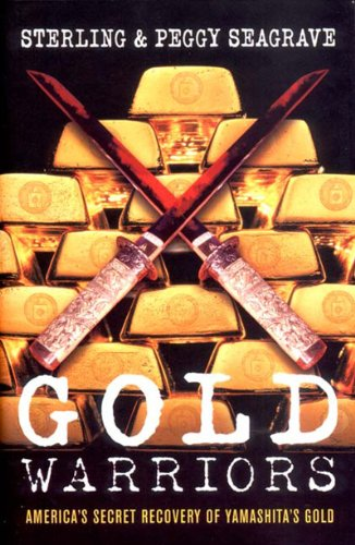 Price comparison product image Gold Warriors. America's Secret Recovery of Yamashita's Gold
