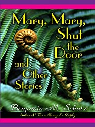 Mary, Mary, Shut the Door: And Other Stories (Five Star First Edition Mystery Series)