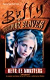 Here be Monsters (Buffy the Vampire Slayer S.)