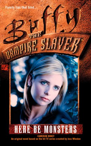 Click for larger image of Here be Monsters (Buffy the Vampire Slayer)