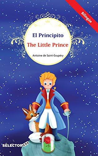 El Principito / The little prince (bilingüe) (Spanish Edition)