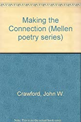 Making the Connection (Mellen poetry series)