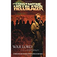 War Lord (John Constantine, Hellblazer) by John Shirley (2006-01-31)