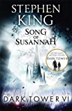 The Dark Tower VI: Song of Susannah: (Volume 6)