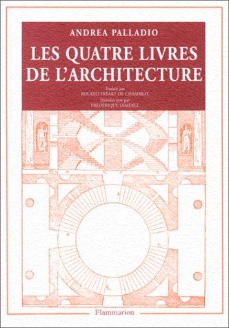 Andrea Palladio : Les Quatre Livres de l'architecture