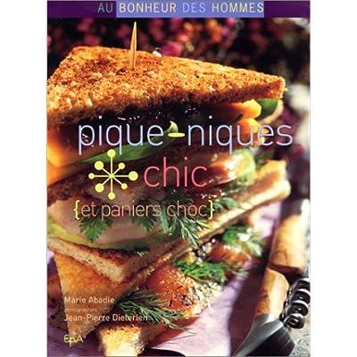 Pique-niques chic et paniers choc (Ancien prix éditeur : 19,90 euros)