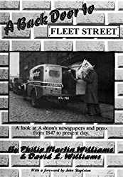 Back Door to Fleet Street: History of the Newspapers and Press of Ashton-under-Lyne from 1847 to Present Day
