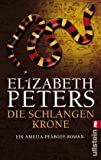 Die Schlangenkrone (Amelia Peabody) - Elizabeth Peters