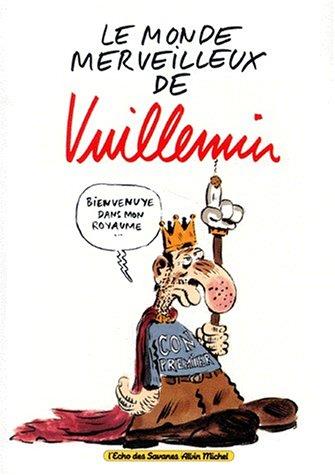 Philippe Vuillemin - Le monde merveilleux de