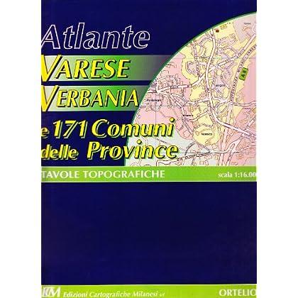 Atlante Varese E Verbania. 171 Comuni Della Provincia