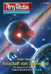 Perry Rhodan 2895: Botschaft vom Sternentod (Heftroman): Perry Rhodan-Zyklus