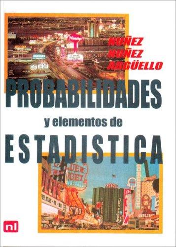 Elementos de Probabilidad y Estadistica por Nunez