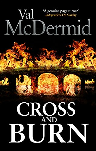 Cross and Burn: (Tony Hill and Carol Jordan, Book 8)