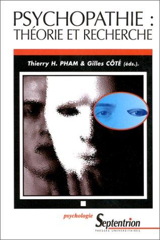Psychopathie : théorie et recherche