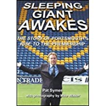 Sleeping Giant Awakes: The Story of Portsmouth's Rise to the Premiership