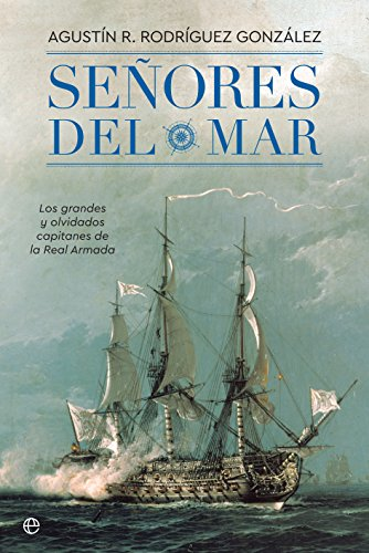 Señores del mar (Historia) por Agustín R. Rodríguez González