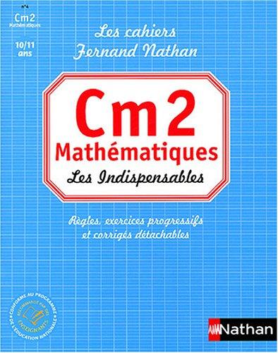 Mathématiques CM2 : Les Indispensables