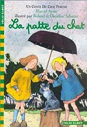 La Patte Du Chat (UN Conte Du Chat Perche)