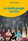 La pédagogie active par Lardé