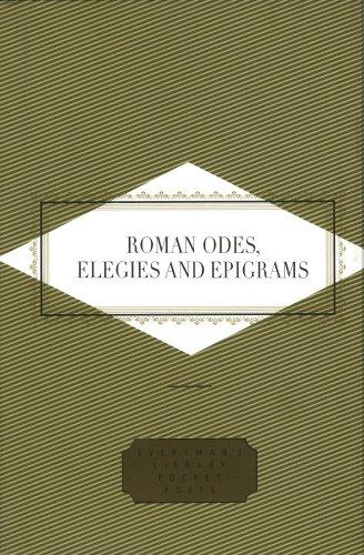 Roman Odes, Elegies & Epigrams (Everyman's Library POCKET POETS)