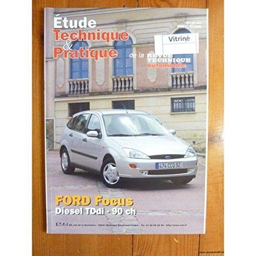 Etp - Etude Technique & Pratique - Focus Ess Revue Technique Ford