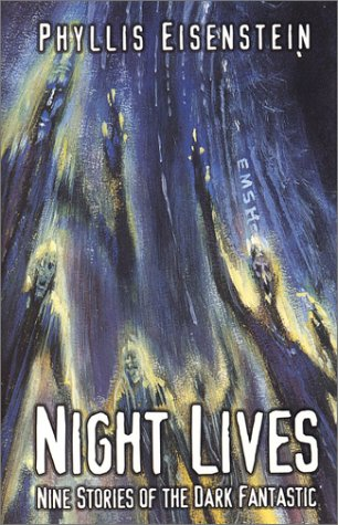 Night Lives: Nine Stories of the Dark Fantastic (Five Star First Edition Speculative Fiction Series)