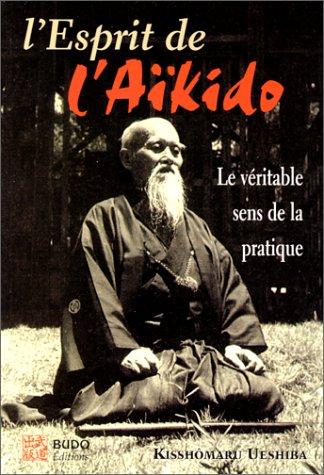 L'esprit de l'aïkido par Collectif
