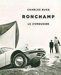 Ronchamp: Le Corbusier (Facteur humain)