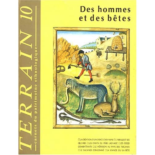 Revue Terrain, n° 10 : Des hommes et des bêtes