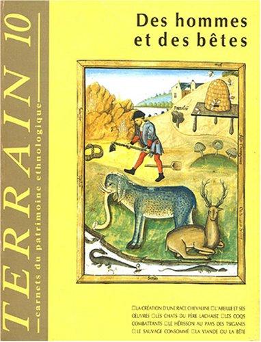 Terrain, N° 10 Avril 1988 : Des hommes et des bêtes par Denis Chevallier