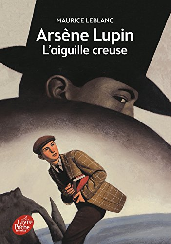 Arsne Lupin, l'Aiguille creuse - Texte intgral