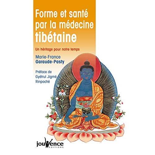 Forme et santé par la médecine tibétaine : Un héritage pour notre temps