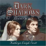 Dark Shadows Memories