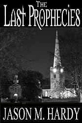 The Last Prophecies (English Edition)