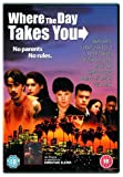 Where the Day Takes You [Import anglais]