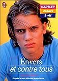 Telecharger Livres Hartley coeurs a vif tome 3 Envers et contre tous (PDF,EPUB,MOBI) gratuits en Francaise