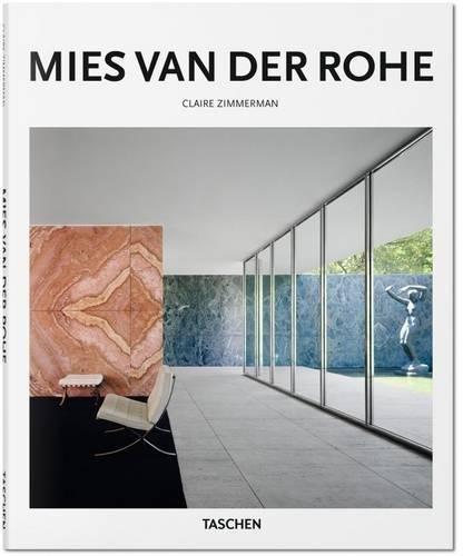 Mies Van Der Rohe (Basic Art) por Claire Zimmerman; Peter Gössel