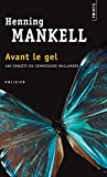 Avant le Gel (Points Policier) by Henning Mankell (2006-01-09)