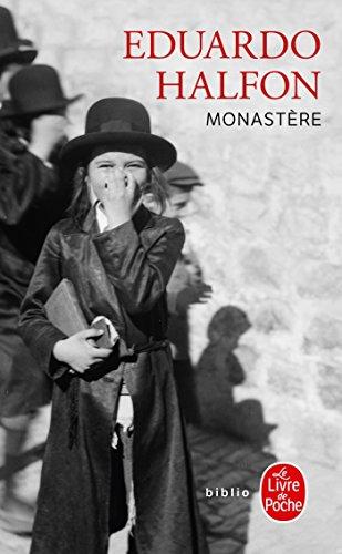 Monastère par Eduardo Halfon