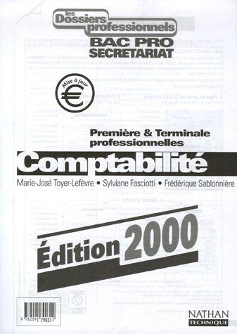 Comptabilit Bac Pro secrtariat 1e et Te professionnelles