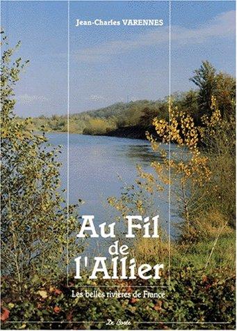Au fil de l'Allier par Jean-Charles Varennes
