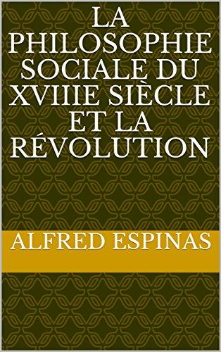 la-philosophie-sociale-du-xviiie-siecle-et-la-revolution-french-edition