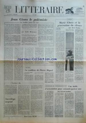 FIGARO LITTERAIRE [No 1556] du 13/03/1976 - JEAN GIONO LE POLEMISTE PAR BRINCOURT -LA SYNTHESE DE PIERRE MIQUEL -MARIE CHAIX ET LA GENERATION DU SILENCE PAR CHALON -SACRILEGE URGENT PAR BORY -UNE TABLE D'ORIENTATION POUR 75 ANS PAR GUILLOT