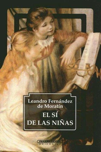 El Si De Las Ninas por M. de Leandro Fernandez