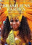 Brasiliens Farben (Tischkalender 2020 DIN A5 hoch): Brasilianische Lebensfreude beim Samba-Festival Coburg (Monatskalender, 14 Seiten ) (CALVENDO Orte)