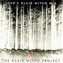 Blair Witch Project; Josh's Blair Witch Mix