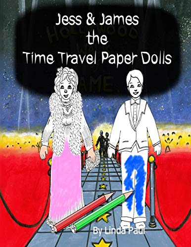 Jess & James, the Time Travel Paper Dolls