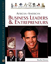 African-American Business Leaders and Entrepreneurs