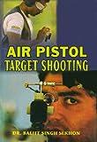 Air Pistol Target Shooting (English Edition)