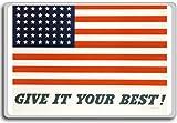 Give It Your Best, American Flag - motivational inspirational quotes fridge magnet - Kühlschrankmagnet